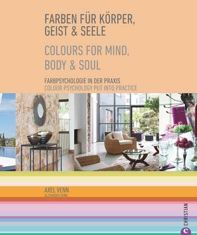Farbratgeber zum Einrichten Buch: Farbe für Körper, Geist und Seele
